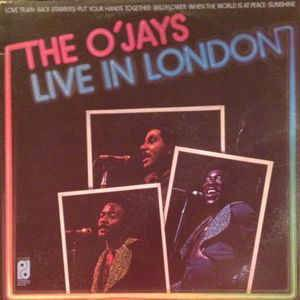 Cover - O'Jays, The: Live In London