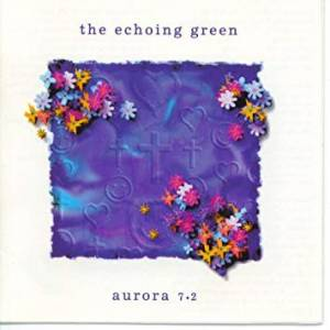 Cover - Echoing Green, The: Aurora 7.2