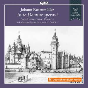 Cover - Johann Rosenmüller: In Te Domine Speravi - Sacred Concertos On Psalm 31