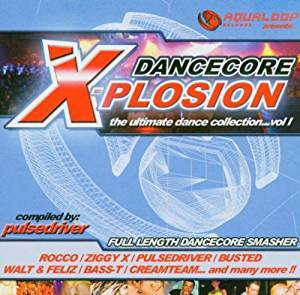 Cover - Sven-R-G Vs. Bass-T Feat. DJ Uto: Dancecore X-Plosion Vol. 1