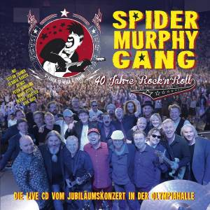 Cover - Spider Murphy Gang: 40 Jahre Rock'n'Roll