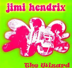 Cover - Jimi Hendrix: Wizard, The