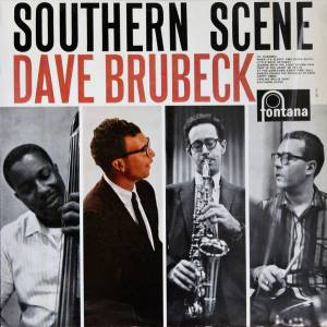 Cover - Dave Brubeck Quartet, The: Southern Scene