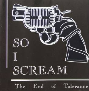 Cover - So I Scream: End Of Tolerance, The