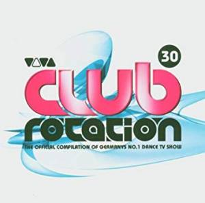 Cover - Sean Callery: Club Rotation Vol. 30