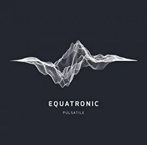 Cover - Equatronic: Pulsatile