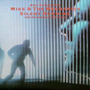 Mike & The Mechanics: Silent Running - Cover