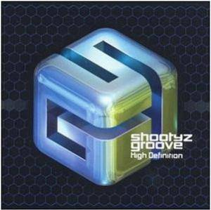 Shootyz Groove: High Definition - Cover