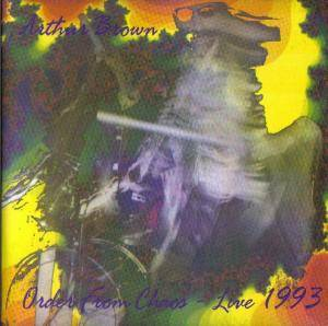 Cover - Arthur Brown: Order From Chaos - Live 1993