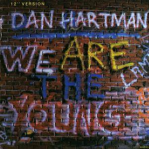 Cover - Dan Hartman: We Are The Young