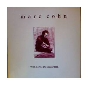 Marc Cohn: Walking In Memphis - Cover