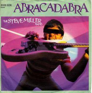 "The Steve Miller Band: Abracadabra (7"") - Bild 1"