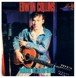 Cover - Edwyn Collins: Hellbent On Compromise