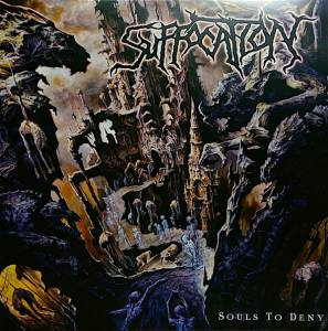 Suffocation: Souls To Deny (LP) - Bild 1