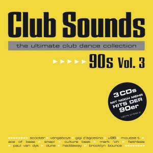 Cover - Prezioso Feat. Marvin: Club Sounds The Ultimate Club Dance Collection 90s Vol. 3
