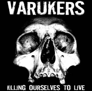 Cover - Varukers, The: Killing Ourselves To Live / Music For Losers