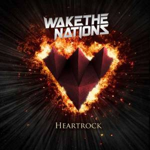Cover - Wake The Nations: Heartrock