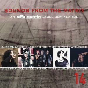 Cover - Junksista: Alfa Matrix - Sounds From The Matrix 14