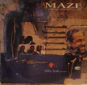 Cover - Maze Feat. Frankie Beverly: Silky Soul