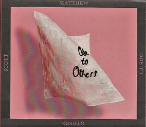 Cover - Scott Matthew: Ode To Others