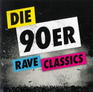 Cover - Cocooma: 90er Rave Classics, Die