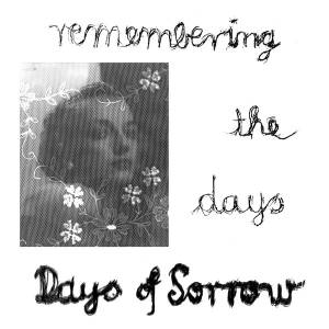 "Days Of Sorrow: Remembering The Days (12"") - Bild 1"