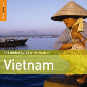 Cover - Huong Thanh: Rough Guide To The Music Of Vietnam, The
