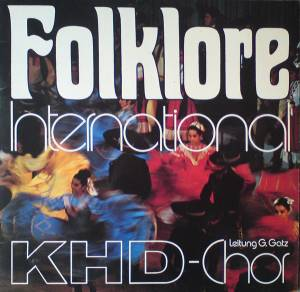 Khd-Chor: Folklore International (LP) - Bild 1
