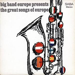 Big Band Europe: Presents The Great Songs Of Europe (LP) - Bild 1