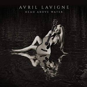 Cover - Avril Lavigne: Head Above Water