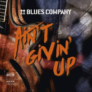 Cover - Blues Company: Ain't Givin' Up