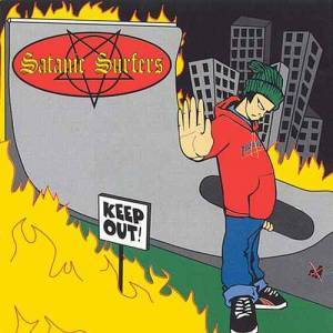 Cover - Satanic Surfers: Keep Out!