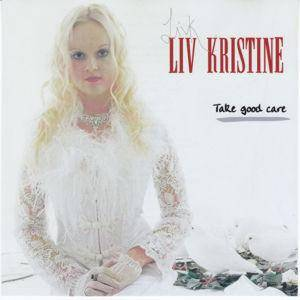 Cover - Liv Kristine: Take Good Care