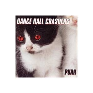Cover - Dance Hall Crashers: Purr