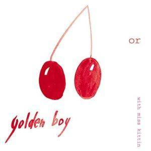 Golden Boy With Miss Kittin: Or - Cover