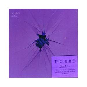 Cover - Knife, The: Like A Pen