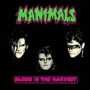 Manimals: Blood Is The Harvest - Cover