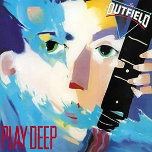 The Outfield: Play Deep - Cover