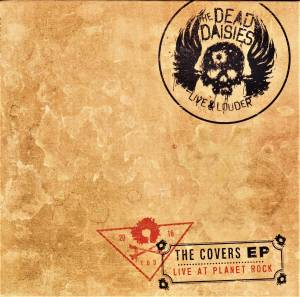 Cover - Dead Daisies, The: Covers EP, The