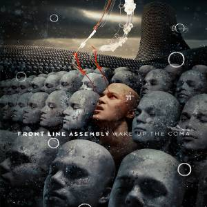 Front Line Assembly: Wake Up The Coma (2-LP) - Bild 1
