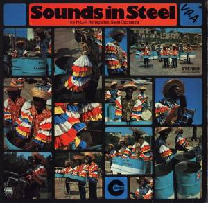 The N-U-R Renegades Steel Orchestra: Sounds In Steel (LP) - Bild 1