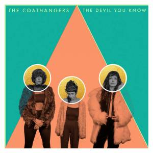 Cover - Coathangers, The: Devil You Know, The