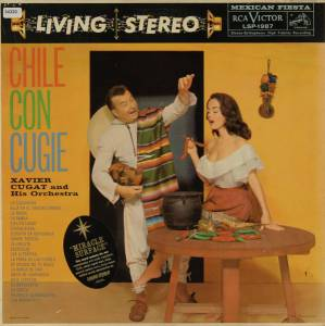Cover - Xavier Cugat & His Orchestra: Chile Con Cugie