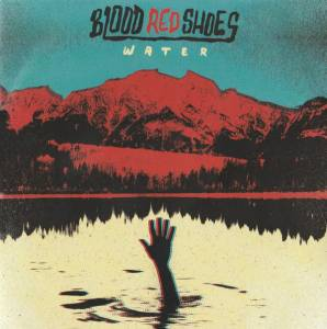 Blood Red Shoes: Water (Promo-Mini-CD / EP) - Bild 1