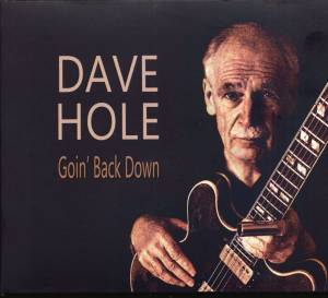 Cover - Dave Hole: Goin' Back Down