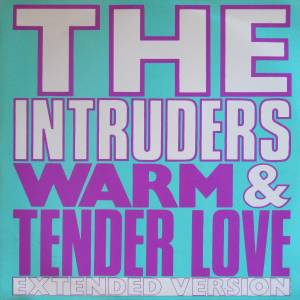 Cover - Intruders, The: Warm And Tender Love