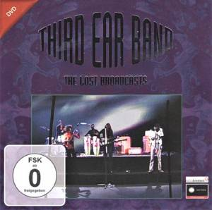 Cover - Third Ear Band: Lost Broadcasts, The
