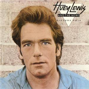 Cover - Huey Lewis & The News: Picture This