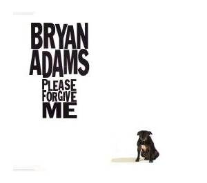 Bryan Adams: Please Forgive Me (Single-CD) - Bild 1