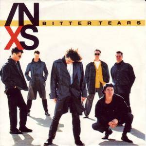 INXS: Bitter Tears - Cover